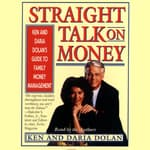 Straight Talk on Money by  Ken Dolan audiobook