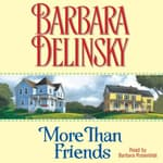More than Friends by  Barbara Delinsky audiobook