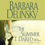 Summer I Dared by  Barbara Delinsky audiobook