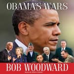 Obama's Wars by  Bob Woodward audiobook