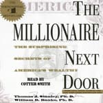 The Millionaire Next Door by  William D. Danko PhD audiobook