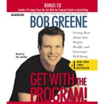 Get with the Program by  Bob Greene audiobook