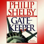 Gatekeeper by  Philip Shelby audiobook