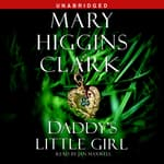 Daddy's Little Girl by  Mary Higgins Clark audiobook