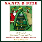 Santa & Pete by  Pamela Johnson audiobook