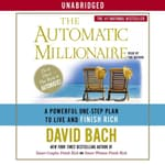 The Automatic Millionaire by  David Bach audiobook