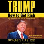 Trump: How to Get Rich by  Donald J. Trump audiobook