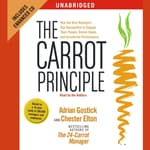 The Carrot Principle by  Chester Elton audiobook