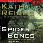Spider Bones by  Kathy Reichs audiobook