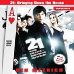 21: Bringing Down the House Movie Tie-In by  Ben Mezrich audiobook