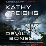 Devil Bones by  Kathy Reichs audiobook