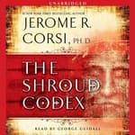 The Shroud Codex by  Jerome R. Corsi PhD audiobook
