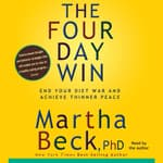 The Four-Day Win by  Martha Beck audiobook