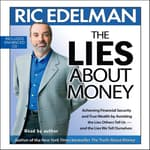 The Lies About Money by  Ric Edelman audiobook