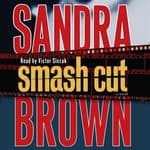 Smash Cut by  Sandra Brown audiobook