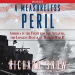 A Measureless Peril by  Richard Snow audiobook
