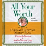 All Your Worth by  Elizabeth Warren audiobook