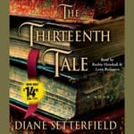 The Thirteenth Tale by  Diane Setterfield audiobook