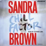 Chill Factor by  Sandra Brown audiobook