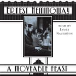 A Moveable Feast by  Ernest Hemingway audiobook