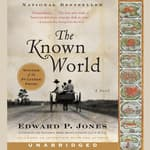 The Known World by  Edward P. Jones audiobook