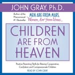 Children are from Heaven by  John W. Gray III audiobook