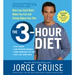 The 3-Hour Diet (TM) by  Jorge Cruise audiobook