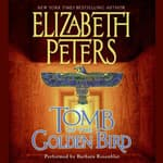 Tomb of the Golden Bird by  Elizabeth Peters audiobook