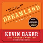 Dreamland by  Kevin Baker audiobook