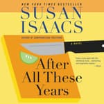 After All These Years by  Susan Isaacs audiobook