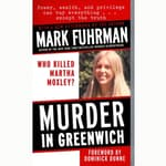 Murder in Greenwich by  Mark Fuhrman audiobook