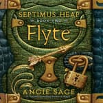 Septimus Heap, Book Two: Flyte by  Angie Sage audiobook