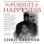 The Pursuit of Happyness by  Chris Gardner audiobook