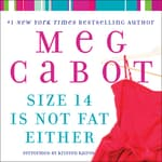 Size 14 Is Not Fat Either by  Meg Cabot audiobook