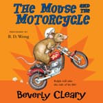 The Mouse and the Motorcycle by  Beverly Cleary audiobook