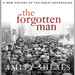 The Forgotten Man by  Amity Shlaes audiobook