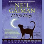 M Is for Magic by  Neil Gaiman audiobook