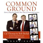 Common Ground by  Bob Beckel audiobook