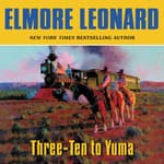 Three-Ten to Yuma by  Elmore Leonard audiobook