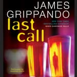 Last Call by  James Grippando audiobook