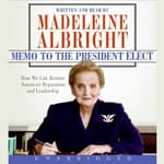 Memo to the President Elect by  Madeleine Albright audiobook