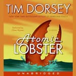 Atomic Lobster by  Tim Dorsey audiobook