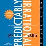 The Predictably Irrational by  Dan Ariely audiobook