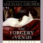 Forgery of Venus by  Michael Gruber audiobook