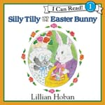 Silly Tilly and the Easter Bunny by  Lillian Hoban audiobook