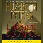 Laughter of Dead Kings by  Elizabeth Peters audiobook