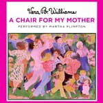 A Chair for My Mother by  Vera B. Williams audiobook