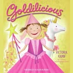 Goldilicious by  Victoria Kann audiobook