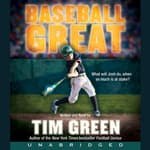 Baseball Great by  Tim Green audiobook