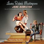 Laura Rider's Masterpiece by  Jane Hamilton audiobook